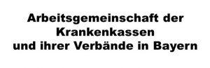 Arbeitsgemeinschaft der Krankenkasse und ihrer Verbände in Bayern